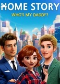 Home Story: Who's My Daddy? Android Mobile Phone Game