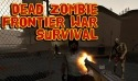 Dead Zombie Frontier War Survival 3D Android Mobile Phone Game