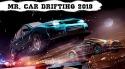 Mr. Car Drifting: 2019 Popular Fun Highway Racing Android Mobile Phone Game