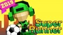Super Runner Android Mobile Phone Game