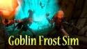 Goblin Frost Simulator Samsung Galaxy Tab A 10.5 Game