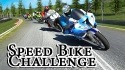 Speed Bike Challenge Android Mobile Phone Game