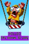 Holleo: City Stories 3D Poly Android Mobile Phone Game