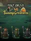 Wizard Vs Swamp Creatures Asus Zenfone 3 Ultra ZU680KL Game
