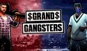 Grand Gangsters 3D Android Mobile Phone Game