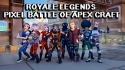 Royale Legends: Pixel Battle Of Apex Craft Android Mobile Phone Game