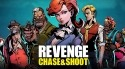 Revenge: Chase And Shoot RED Hydrogen One Game