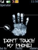 Dont Touch My Phone S40 Mobile Phone Theme