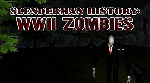 Slenderman History: WW 2 Zombies Android Game Image 1