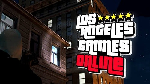 Download Free Android Game Los Angeles Crimes Online - 10878 -  MobileSMSPK.net