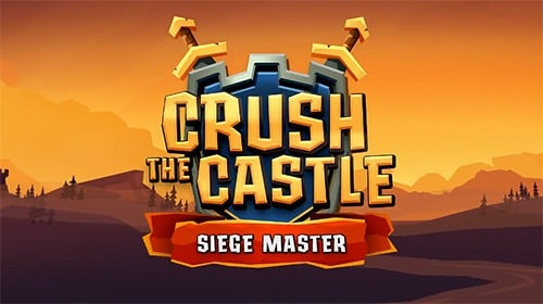 Crush The Castle: Siege Master Android Game Image 1