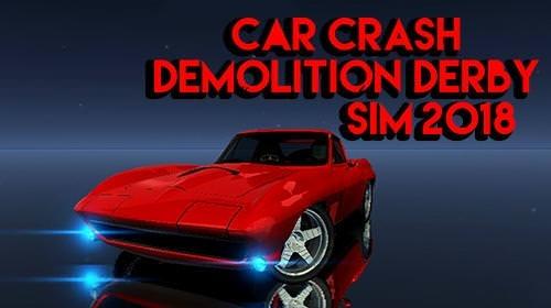 Download Free Android Game Car Crash Demolition Derby Simulator