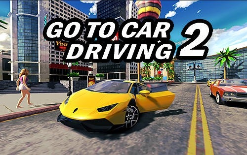 Download Free Android Game Go To Car Driving 2 - 11163