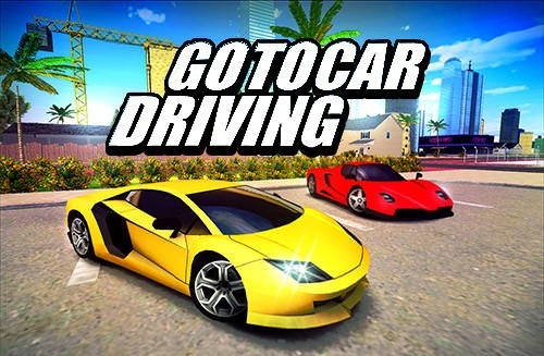 Download Free Android Game Go To Car Driving 11162