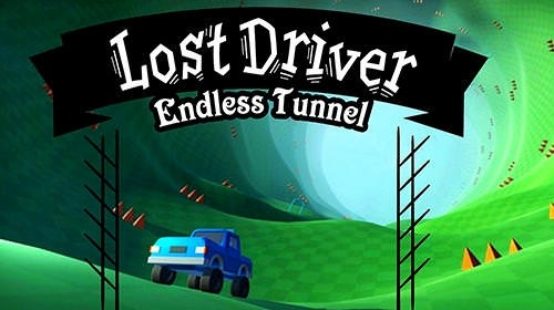 Lost Driver: Endless Tunnel Android Game Image 1