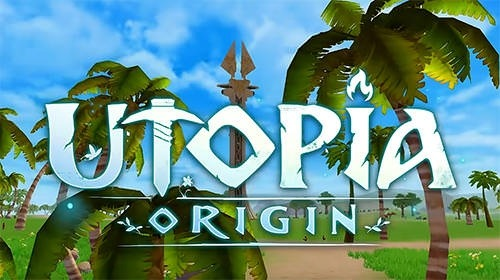 Utopia: Origin. Play In Your Way Android Game Image 1