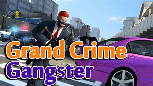 Grand Crime Gangster Android Game Image 1