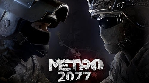 Metro 2077. Last Standoff Android Game Image 1