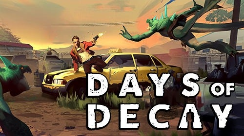 Days Of Decay Android Game Image 1