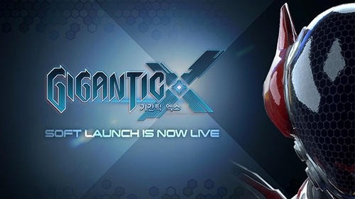 Gigantic X Android Game Image 1
