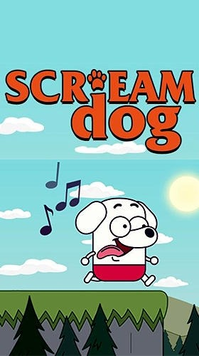 Scream Dog Go Android Game Image 1