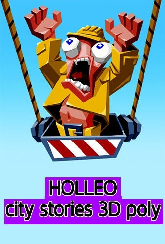 Holleo: City Stories 3D Poly Android Game Image 1