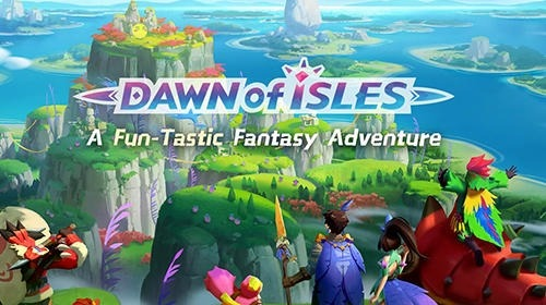 Dawn Of Isles Android Game Image 1