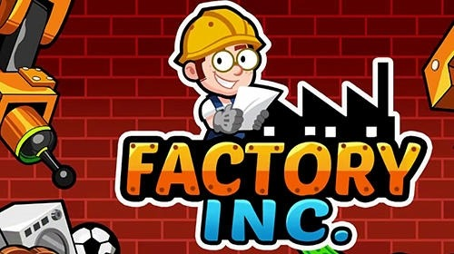 Factory Inc. Android Game Image 1