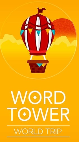 Word Tower: World Trip Android Game Image 1