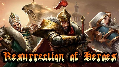 Resurrection Of Heroes Android Game Image 1