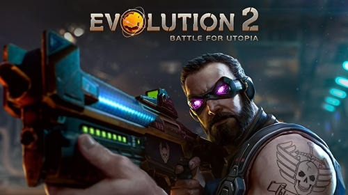 Evolution 2: Battle For Utopia Android Game Image 1