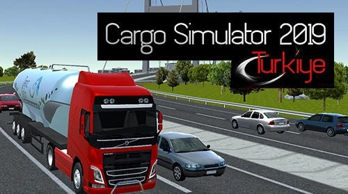 Download Free Android Game Cargo Simulator 2019: Turkey