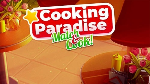Cooking Paradise: Puzzle Match-3 Game Android Game Image 1