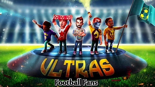 Football Fans: Ultras The Game Android Game Image 1