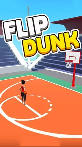 Download Free Android Game Flip Dunk - 11976