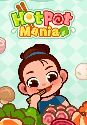 Hotpot Mania Android Game Image 1