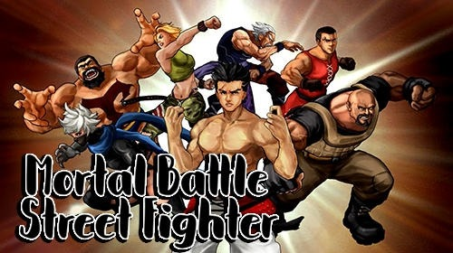 Mortal Battle: Street Fighter Android Game Image 1