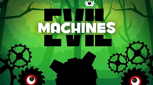Evil Machines Android Game Image 1