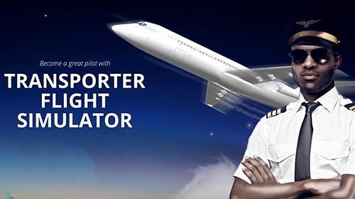 Transporter Flight Simulator Android Game Image 1