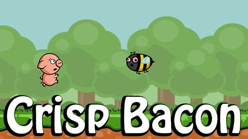 Crisp Bacon: Run Pig Run Android Game Image 1