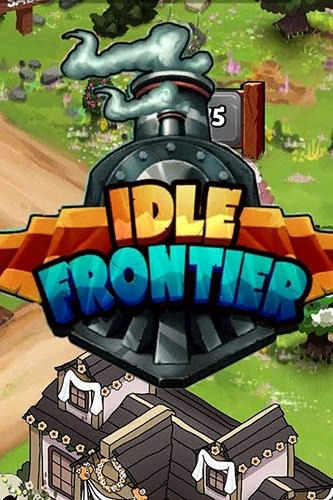 Idle Frontier: Tap Town Tycoon Android Game Image 1