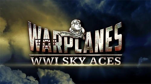 Warplanes: WW1 Sky Aces Android Game Image 1