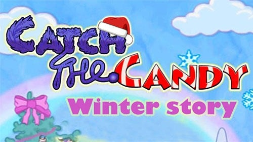 Catch The Candy: Winter Story Android Game Image 1