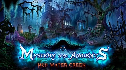 Mystery Of The Ancients: Mud Water Creek Android Game Image 1