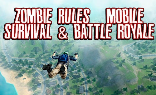 Zombie Rules: Mobile Survival And Battle Royale Android Game Image 1