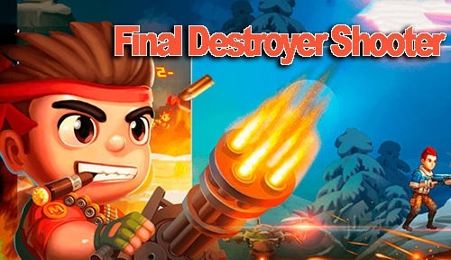 Final Destroyer Shooter Android Game Image 1