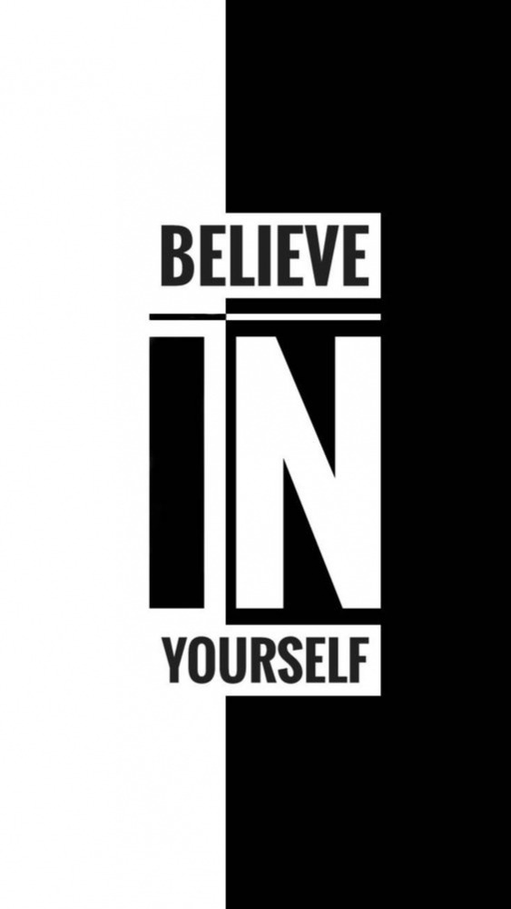 Believe In Yourself Mobile Phone Wallpaper Image 1