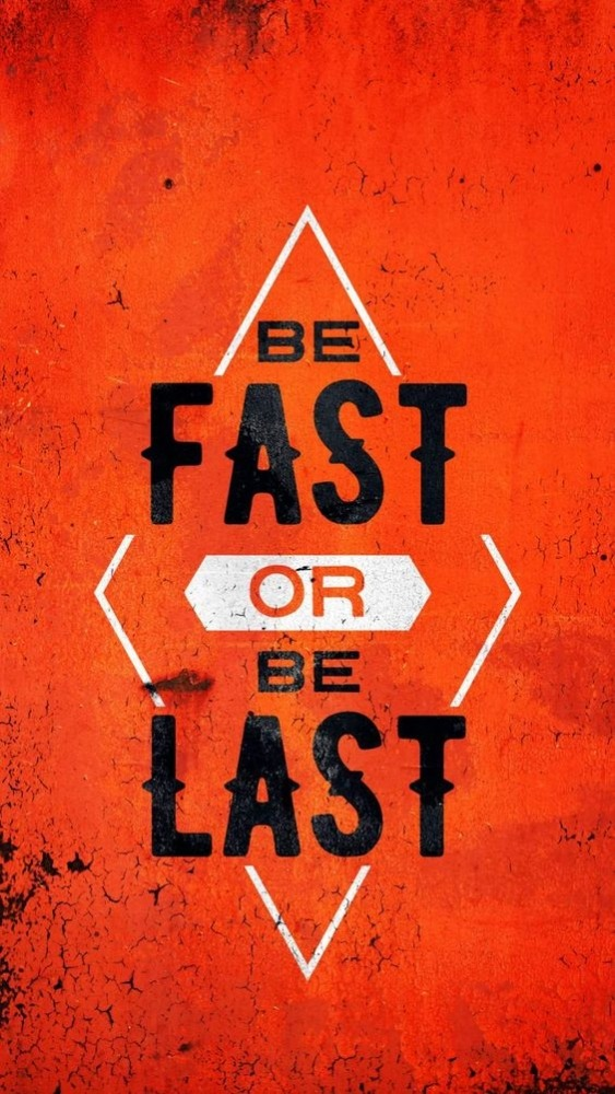 Be Fast Mobile Phone Wallpaper Image 1