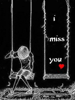 File Title: I Miss You File Type: Mobile Phone Wallpaper Categories: Love  Signs U0026 Sayings Resolution: 240 X 320 Pixels File Size: 32 KB Posted On: 12  Mar, ...