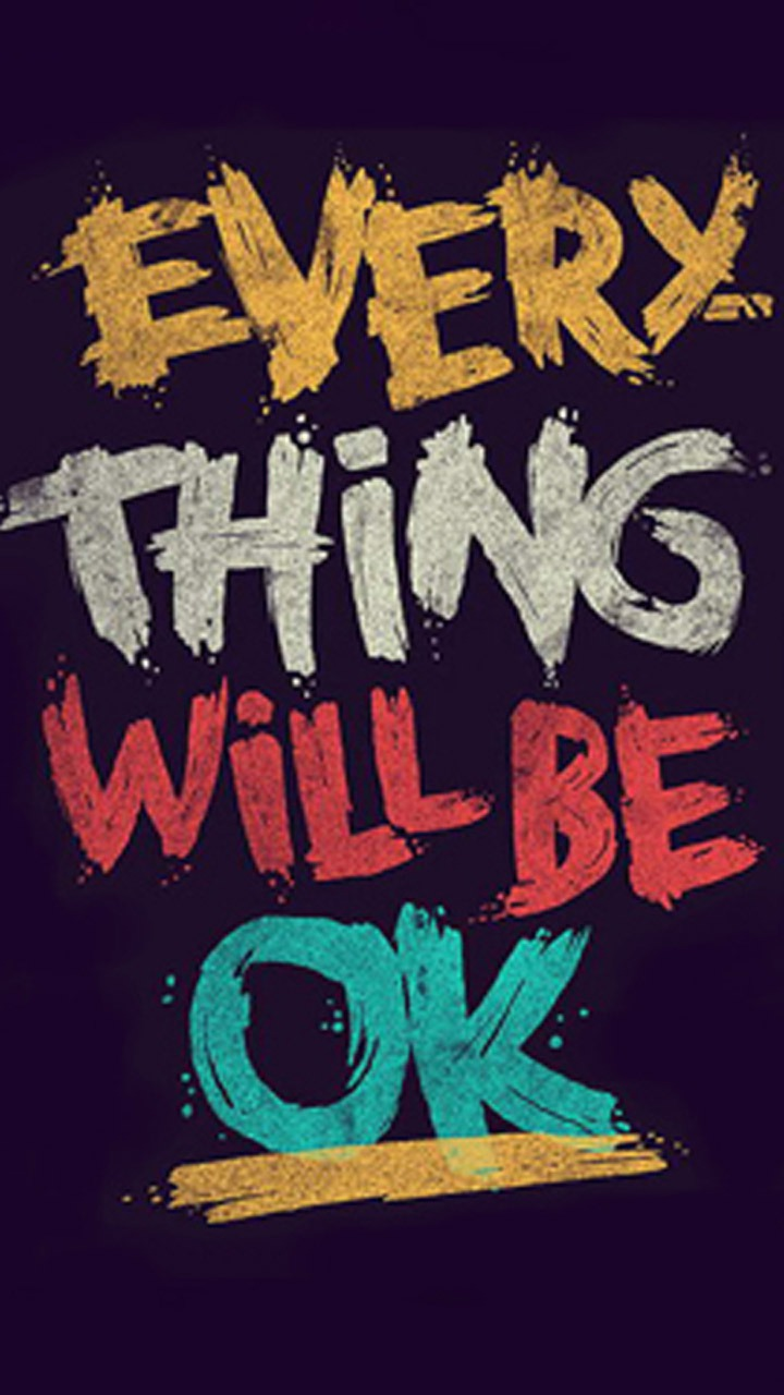 Be Ok  Mobile Phone Wallpaper